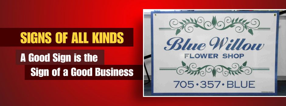Signs of All Kinds | Blue Willow Flower Shop